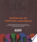 Quiénes son los millennials colombianos