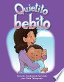 Quietito bebito (Hush, Little Baby) (Spanish Version)