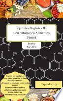Química Orgánica II con enfoque en Alimentos