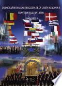 Quince años de construcción de la Unión Europea a través de sus tratados (1992-2007)