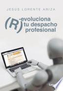 (R)evoluciona tu despacho profesional