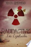 Radioactive - Los Expulsados