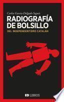 Radiografía de bolsillo del independentismo catalán