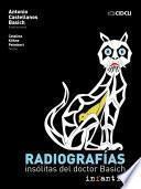 Radiografías insólitas del doctor Basich
