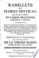 Ramillete de flores místicas repartidas en varias oraciones panegíricas y morales