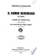 Ramon Berenguer (El Viejo) Conde de Barcelona