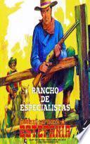 Rancho de especialistas (Colección Oeste)