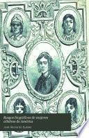 Rasgos biográficos de mujeres célebres de América
