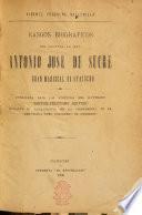 Rasgos biograficos del general en jefe Antonio José de Sucre, gran mariscal de Ayacucho