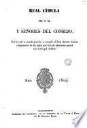 Real Cédula de S.M. ... por la cual se manda... cumplir el Real decreto... comprensivo de las reglas que han de observarse para el uso del Papel Sellado, año 1824