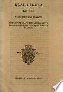 Real cedula de S.M. y señores del Consejo, por la qual se aprueba el Reglamento formado para el desagüe de las lagunas de la villa de Albacete