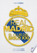 Real Madrid, el club del siglo XXI