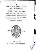 Real Provision de los señores del Consejo, por la qual se declara la inteligencia que debe darse a los capítulos 12 y 13 de la Instrucción inserta en la expedida para el extrañamiento de los franceses no domiciliados en estos Reynos