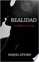 Realidad: La Mafia es tu vida. Novela Romántica Juvenil
