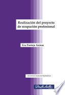 Realización del proyecto de ocupación profesional