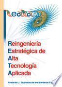 REATA: Reingeniería Estratégica de Alta Tecnología Aplicada