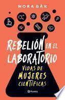 Rebelión en el laboratorio