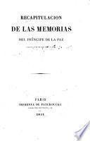 Recapitulacion de las Memorias del príncipe de la Paz contenida al fin del tomo sexto y último
