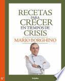 Recetas para crecer en tiempos de crisis