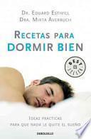 Recetas para dormir bien / Recipes for good sleep