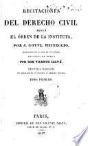 Recitaciones del derecho civil segun el orden de la instituta, 1