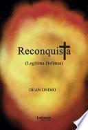 Reconquista (Legítima defensa)
