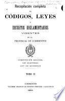 Recopilación completa de códigos, leyes y decretos reglamentarios vigentes de la provincia de Corrientes