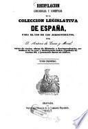 Recopilacion concordada y comentada de la coleccion legislativa de España