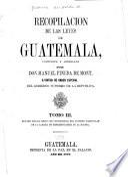 Recopilacion de las leyes de Guatemala