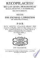 Recopilacion de las leyes, pragmaticas reales, decretos, y acuerdos del Real Proto-Medicato