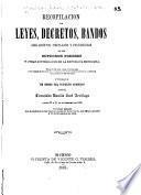 Recopilacion de leyes, decretos, bandos, reglamentos, circulares y providencias de los supremos poderes y otras autoridades de la Republica mexicana ...