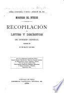 Recopilación de leyes y decretos de interés general vigentes en 21 de mayo de 1888