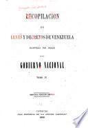Recopilación de leyes y decretos de Venezuela ...