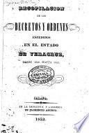 Recopilación de los decretos y ordenes espedidos en el estado de Veracruz
