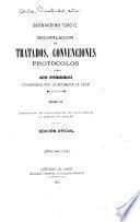 Recopilación de tratados y convenciones celebrados entre la República de Chile y las potencias extranjeras: 1902-1911