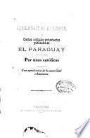 Recopilación de varias respuestas á ciertos artículos protestantes publicados en el Paraguay por unos católicos