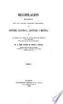 Recopilacion histórica de las cuatro órdenes militares de Santiago, Calatrava, Alcántara y Montesa