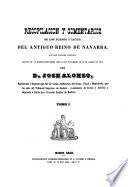 Recopilación y comentarios de los fueros y leyes del antiguo Reino de Navarra,