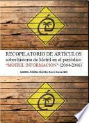 """RECOPILATORIO DE ARTÍCULOS sobre historia de Motril en el periódico """"MOTRIL INFORMACIÓN (2004-2006)"""