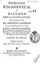 Recreacion filosófica ó Diálogo sobre la filosofía natural