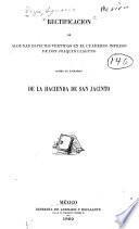 Rectificacion de algunas especies vertidas en el cuaderno impreso de don Joaquin Llaguno