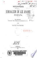 Recuerdos de la dominación de los árabes en España