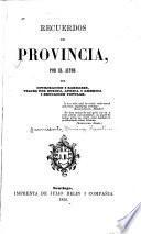 Recuerdos de provincia por el autor de Civilizacion i barbarie ...