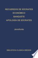 · Recuerdos de Sócrates · Económico · Banquete · Apología de Sócrates