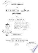 Recuerdos de treinta años (1810-1840) por Jose Zapiola