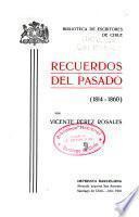 Recuerdos del pasado (1814-1860)