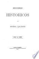 Recuerdos históricos de Aníbal Galindo, 1840 a 1895