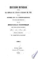 Recuerdos históricos sobre las campañas del ejército auxiliador del Perú en la guerra de la independencia en esclarecimiento de la Memorias póstumas del brigadier general Don José Maria Paz