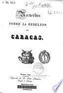 Recuerdos sobre la rebelión de Caracas
