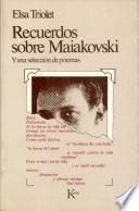 Recuerdos Sobre Maiakovski y Una Seleccion de Poemas